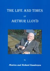 The Life and Times of Arthur Lloyd, a biography.