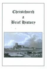 Christchurch A Brief History