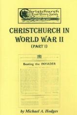 Christchurch in WW2 Book 1