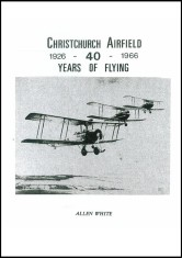 Christchurch Airfield 40 Years of Flying
